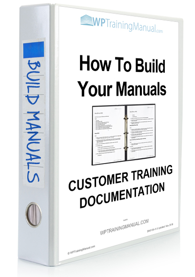 WPTrainingManual.com - Training Section: How To Build Your Manuals